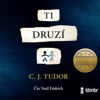 Ti druzí - Tudor C. J. [Audio-kniha ke stažení]